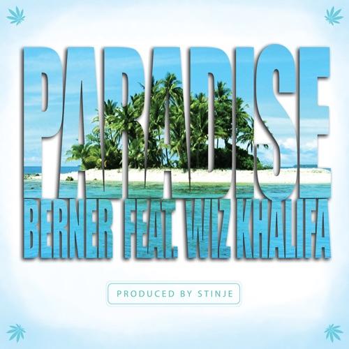 Berner - Paradise (feat. Wiz Khalifa)