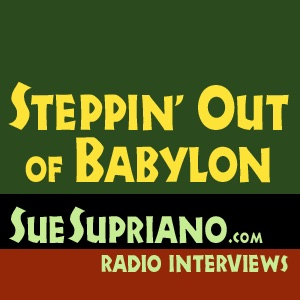 Steppin' Out of Babylon: Radio Interviews