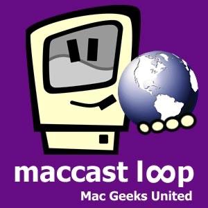 Maccast Loop