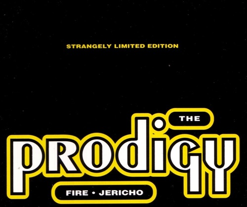 The Prodigy - Fire / Jericho - Single