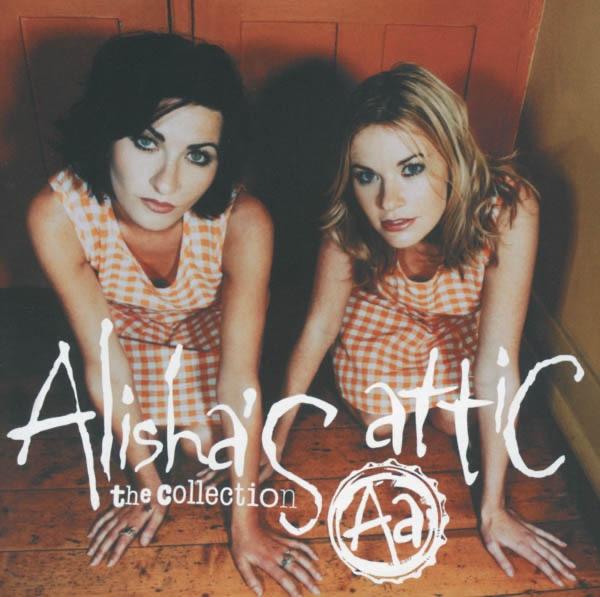 Alisha's Attic - I Am I Feel