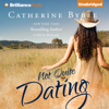 Catherine Bybee - Not Quite Dating: Not Quite Series, Book 1 (Unabridged) Grafik