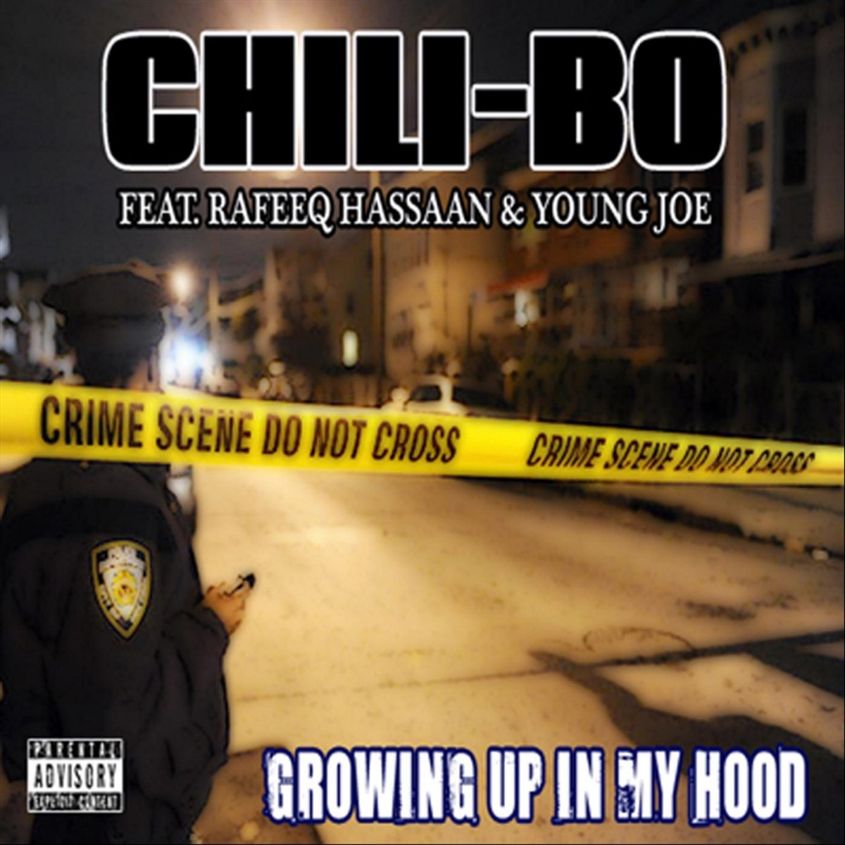 Growing Up in My Hood feat Rafeeq Hassaan  Young Joe - Single Chili-Bo CD cover