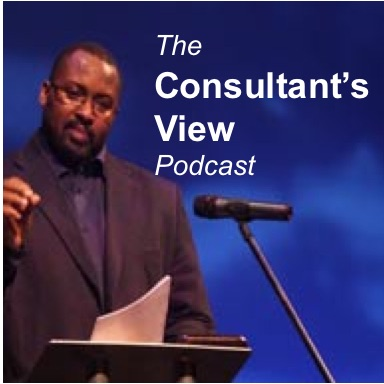 The Consultant's View Podcast (series 2)
