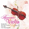Romance Violin Instrumental, Vol. 2