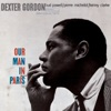 Our Love Is Here To Stay (Rudy Van Gelder Edition) (2003 Digital Remaster)  - Dexter Gordon