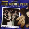 The 1950's High School Prom: 18 Teenage Memories (Rerecorded Version)