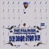 Dip Drop Stop Dip - EP, Daz Dillinger & Keak da Sneak