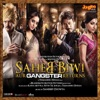 Saheb Biwi Aur Gangster Returns (Original Motion Picture Soundtrack) - EP