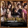Saheb Biwi Aur Gangster Returns Original Motion Picture Soundtrack EP