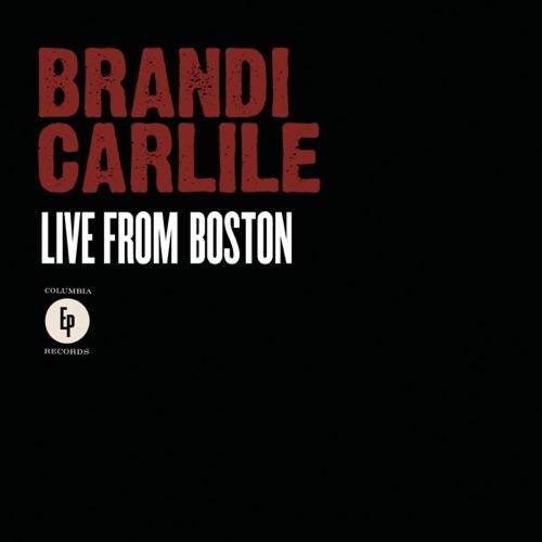 Brandi Carlile - Live from Boston - EP