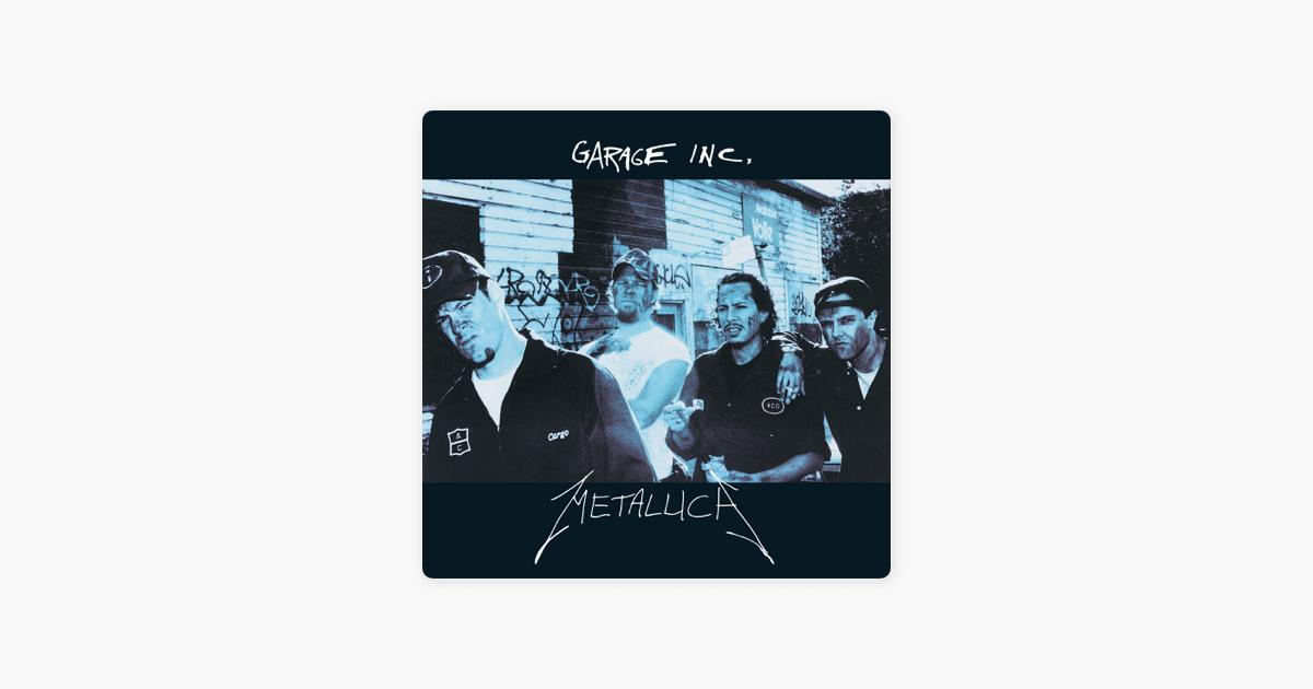 Garage Inc By Metallica On Apple Music