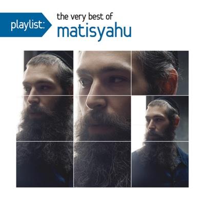 Playlist: The Very Best of Matisyahu - Matisyahu album