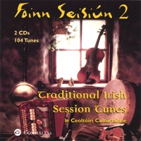Foinn Seisiún 2: Traditional Irish Session Tunes by Le Ceoltóiri Cultúrlainne on Apple Music