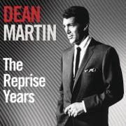 The Reprise Years - Dean Martin - Dean Martin