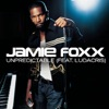 Unpredictable - Single, Jamie Foxx & Ludacris