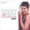 It's A Wonderful World: Songs From The Great American Songbook - Stacey Kent