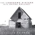 The Lonesome Sisters - Tonight You're Gonna Lose Me