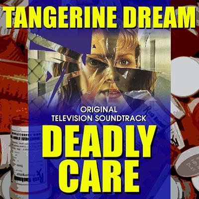 Deadly Care (Original Television Soundtrack) - Tangerine Dream