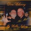 It's Magic, Don Cherry & Willie Nelson