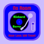 Richard Berry - Have Love, Will Travel