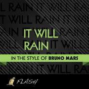 It Will Rain - Originally Performed by Bruno Mars from Twilight Sage [Karaoke / Instrumental] - Flash