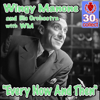 Every Now And Then - Single - Wingy Manone & His Orchestra