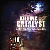 Killing the Catalyst - Eight to Five