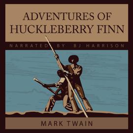 Adventures of Huckleberry Finn (Unabridged) audiobook