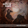 Emily Brontë - Wuthering Heights [Trout Lake Media Edition] (Unabridged) artwork