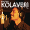 Why This Kolaveri Di - 3 - Anirudh Ravichander & Dhanush