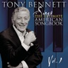 Sings the Ultimate American Songbook, Vol. 1 (Remastered), Tony Bennett