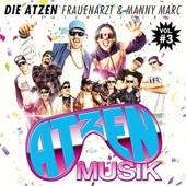 Die Atzen Frauenarzt & Manny Marc präsentieren Atzen Musik, Vol. 3