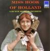 Miss Hook of Holland A Dutch Musical Incident