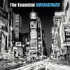 The Essential Broadway