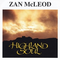 Highland Soul by Zan McLeod on Apple Music