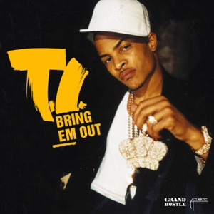 Bring Em Out - Single Mp3 Download