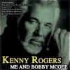 Me and Bobby Mcgee, Kenny Rogers