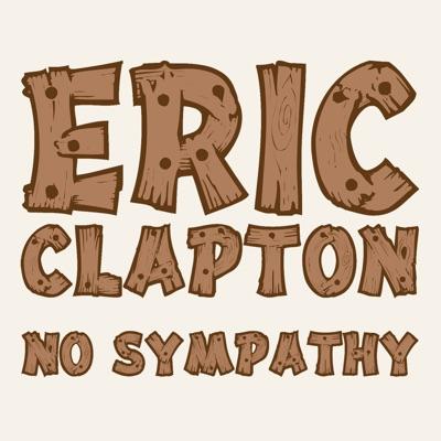 No Sympathy - Single - Eric Clapton