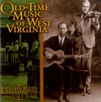 Old-Time Music of West Virginia, Vol. 1