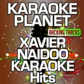 Sag es laut (Karaoke Version) [Originally Performed by Xavier Naidoo]