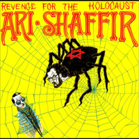 Ari Shaffir - Revenge for the Holocaust artwork