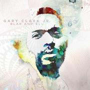 Blak and Blu (Deluxe Version) - Gary Clark Jr. - Gary Clark Jr.