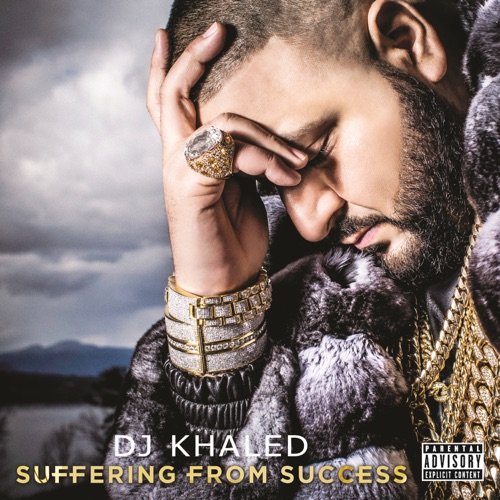 DJ Khaled - Suffering From Success