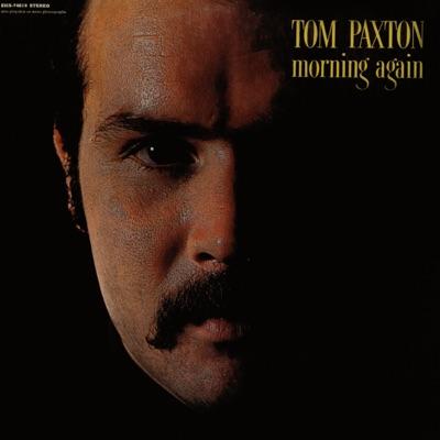 Morning Again - Tom Paxton