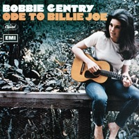Bobbie Gentry: Ode to Billie Joe (iTunes)
