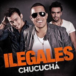 Ilegales - Chucuchá