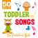 The Countdown Kids - 50 Best of Toddler Songs