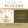 Dr. Joe Dispenza - You Are the Placebo Meditation 2: Changing One Belief and Perception
