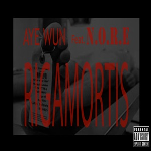 Rigamortis (feat. N.O.R.E.) - Single Mp3 Download